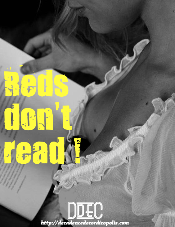 Reds don't read