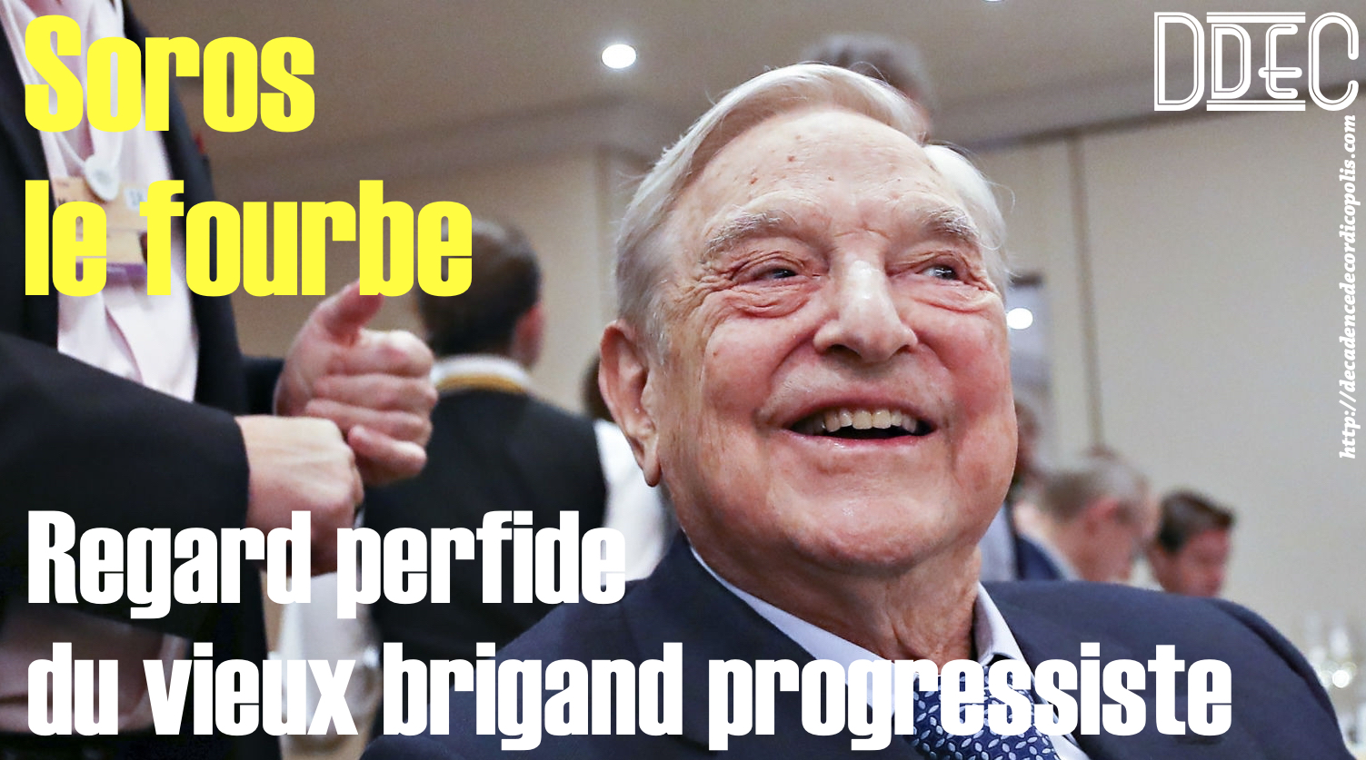 Soros le fourbe